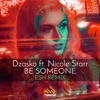 Be Someone (feat. Nicole Starr) [Esh Remix]