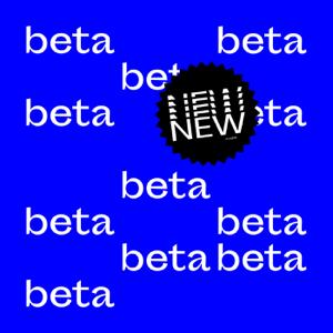New Beta, Vol. I