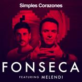 Simples Corazones (feat. Melendi) - Fonseca