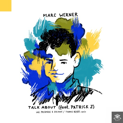Talk About (feat. Patrick Z) - EP by Marc Werner