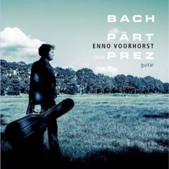 Bach, Pärt & Des Prez