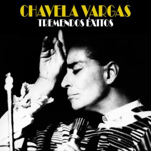 Chavela Vargas - No Soy de Aquí, Ni Soy de Allá (Remastered)