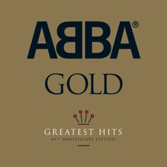 ABBA Gold: Greatest Hits (40th Anniversary Edition)