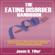 Jason B. Tiller - The Eating Disorder Handbook: 4 Manuscripts in 1 Book: A Feast for All Seasons, Overcoming Eating Disorders, Eating Disorders and Surviving Eating Disorders (Unabridged)