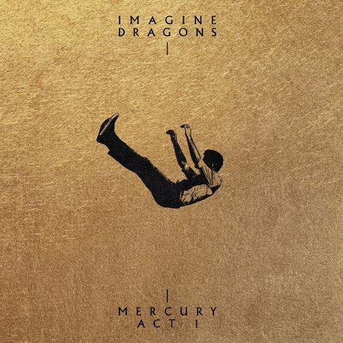 Imagine Dragons - Mercury - Act 1 [iTunes Plus AAC M4A]