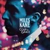 11) Miles Kane - Coup De Grace