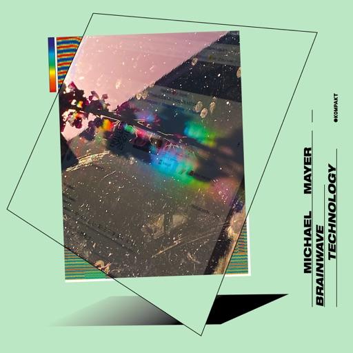 Brainwave Technology - EP by Michael Mayer