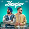 Param Singh & Kamal Kahlon - Jhanjar (with Pratik Studio) artwork