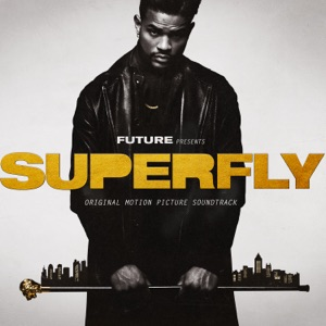 SUPERFLY (Original Motion Picture Soundtrack) Mp3 Download