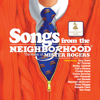 Songs from the Neighborhood: The Music of Mister Rogers - Various Artists
