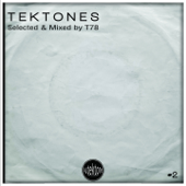 Tektones #2 (Selected and Mixed  by T78)