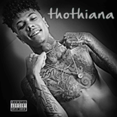 Thothiana - Blueface