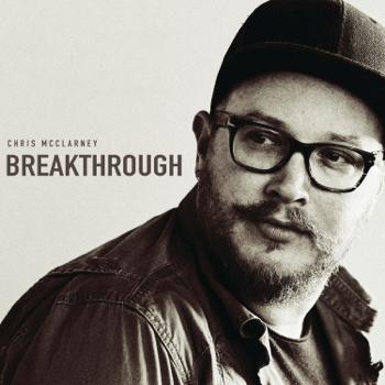 Breakthrough Live Chris McClarney album songs, reviews, credits