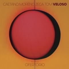 Ofertório (feat. Tom Veloso) [Ao Vivo]