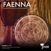 Faenna - Single, Massive House & Louis Philippe