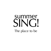 The Place to Be - Summer Sing!