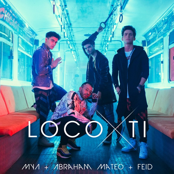 Loco por Ti - Single