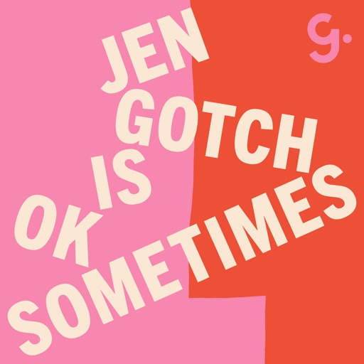 Cover image of Jen Gotch is OK...Sometimes