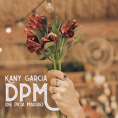 DPM - Kany García