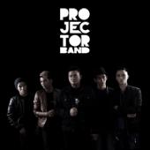 Sudah Ku Tahu - Projector Band