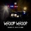 Glades - Whoop Whoop