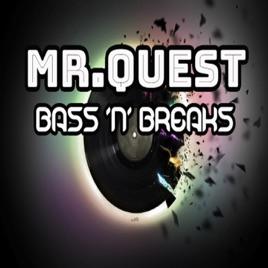 MR QUEST JUNGLE DnB PODCASTS: Beats and Breaks continuous dj mix 1