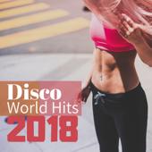 Disco World Hits 2018 - Dance Supermix, Russia Cafè Remix for Workout & Running Motivation