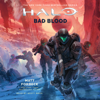 Matt Forbeck - HALO: Bad Blood (Unabridged)  artwork