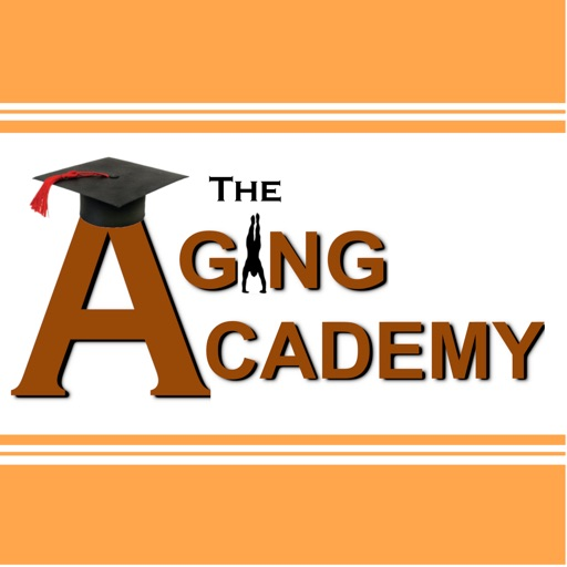 Cover image of The Aging Academy : Master your Aging Process