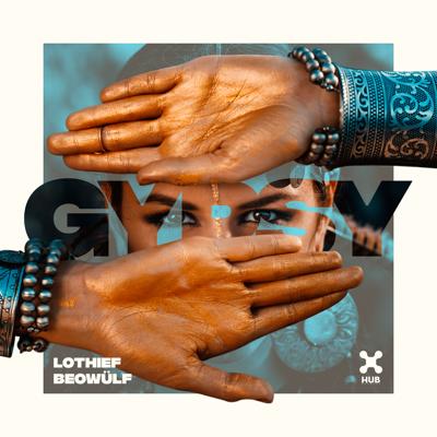 Gypsy (Club Mix) - LOthief & Beowülf song