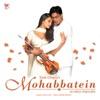 Mohabbatein (Original Motion Picture Soundtrack)
