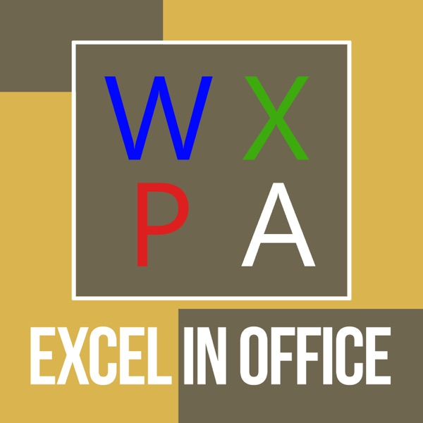 The Excel In Office podcast