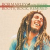 Roots, Rock, Remixed: The Complete Sessions, Bob Marley & The Wailers