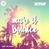 X-Tof - Make It Bounce (feat. Big Dawg) artwork