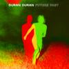 Duran Duran - FUTURE PAST artwork