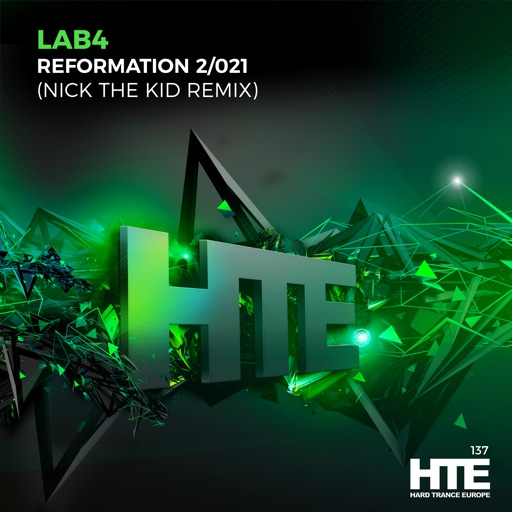 Reformation 2 / 021 (Nick the Kid Remix) - Single by Lab4