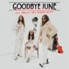 Goodbye June - Step Aside Grafik