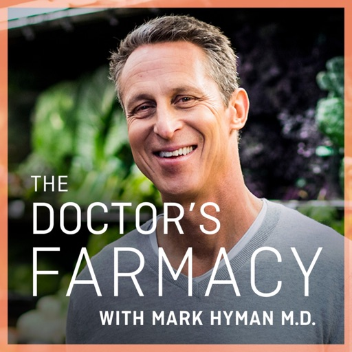 Cover image of The Doctor's Farmacy with Mark Hyman, M.D.