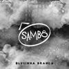 Blusinha Branca - Single, Sambô