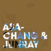 ASA-CHANG & JUNRAY - Kutsu