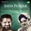 Sada Punjab Baba Ve Kala Maror