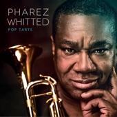 Pharez Whitted - Pop Tarts