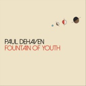 Paul DeHaven - Fountain of Youth