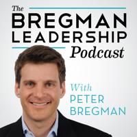 Bregman Leadership Podcast podcast