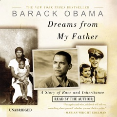 Dreams from My Father: A Story of Race and Inheritance (Unabridged)