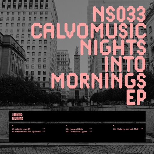 Nights Into Mornings - EP by CalvoMusic