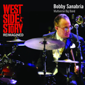 West Side Story Reimagined (feat. Bobby Sanabria Multiverse Big Band)-Bobby Sanabria