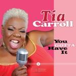 Tia Carroll - Mama Told Me