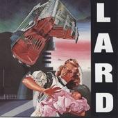Lard - I Am Your Clock