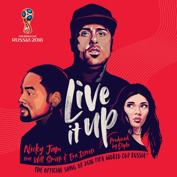 Nicky Jam mit Live It Up (Official Song 2018 FIFA World Cup Russia) (feat. Will Smith & Era Istrefi)